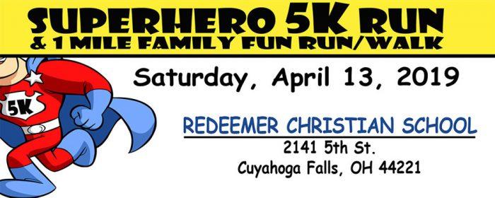 Superhero 5K Run and 1-Mile Family Fun Run/Walk - Saturday, April 13, 2019!
