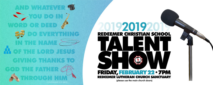 2019 RCS Talent Show - Friday, Feb. 22 at 7 in the Sanctuary!